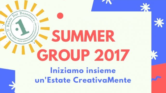 Summer Group 2017, per iniziare l'Estate CreativaMente