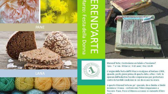 Pane, Rose e Mimose: Merend'Arte & Festa della Donna